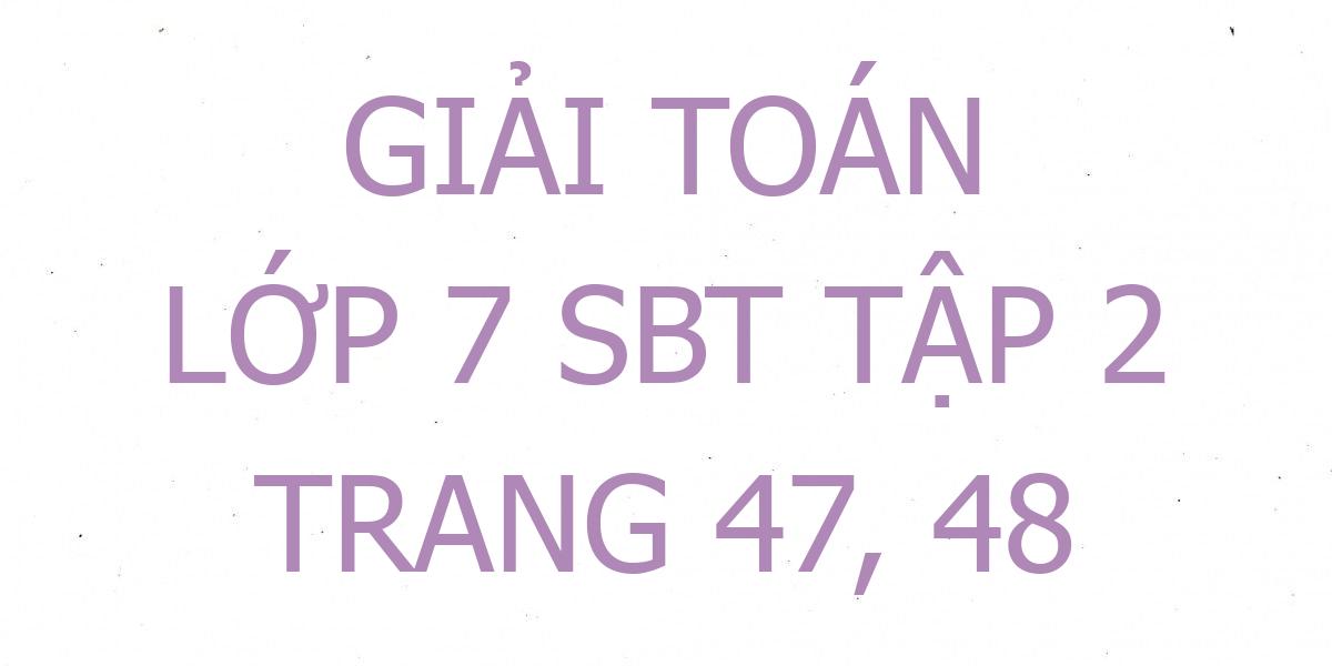 giai-toan-7-sbt-trang-47-48.png