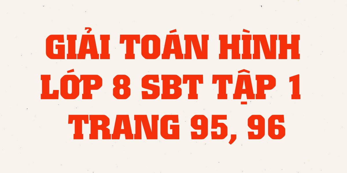 giai-sach-bai-tap-toan-hinh-8-tap-1-trang-95-96-chuan-nhat.png