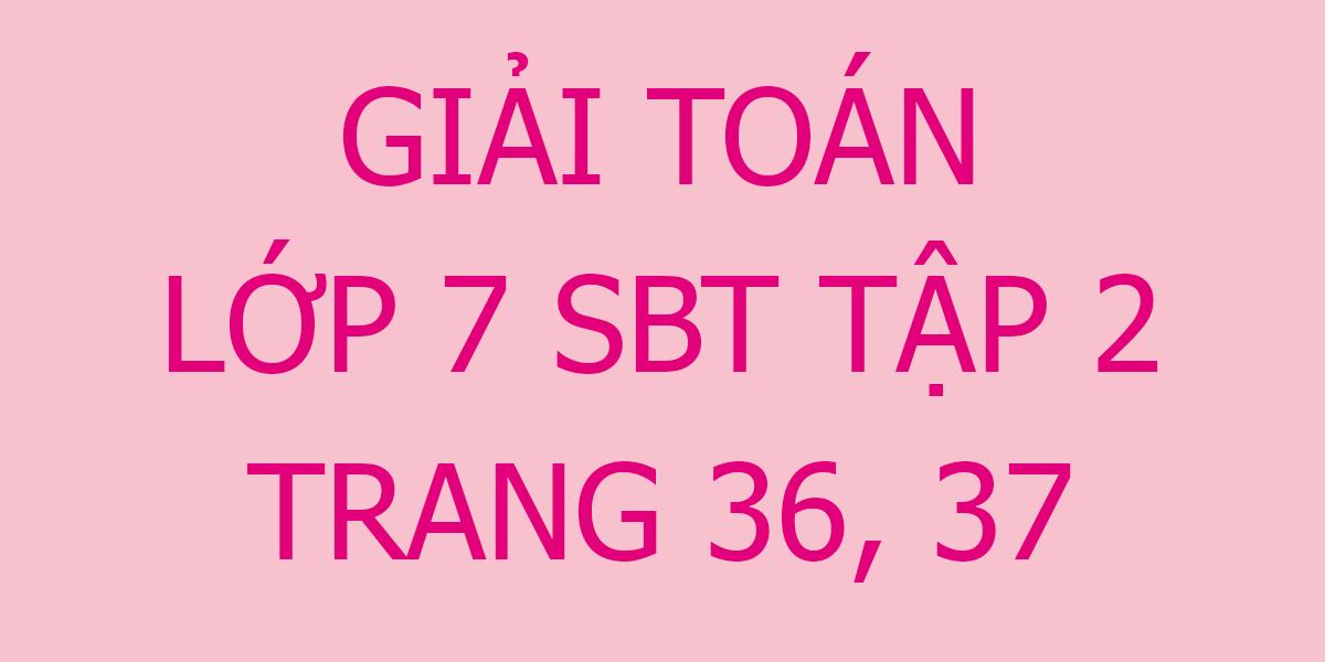 giai-toan-7-sbt-trang-36-37.png