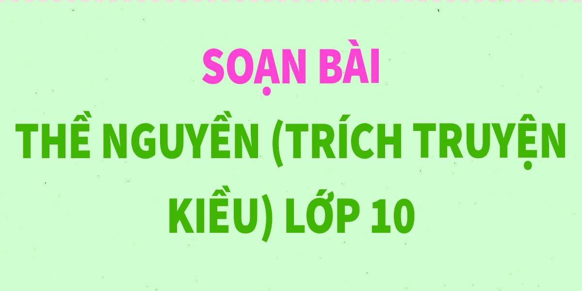 soan-bai-the-nguyen-trich-truyen-kieu-lop-10-ngan-gon-nhat.jpg
