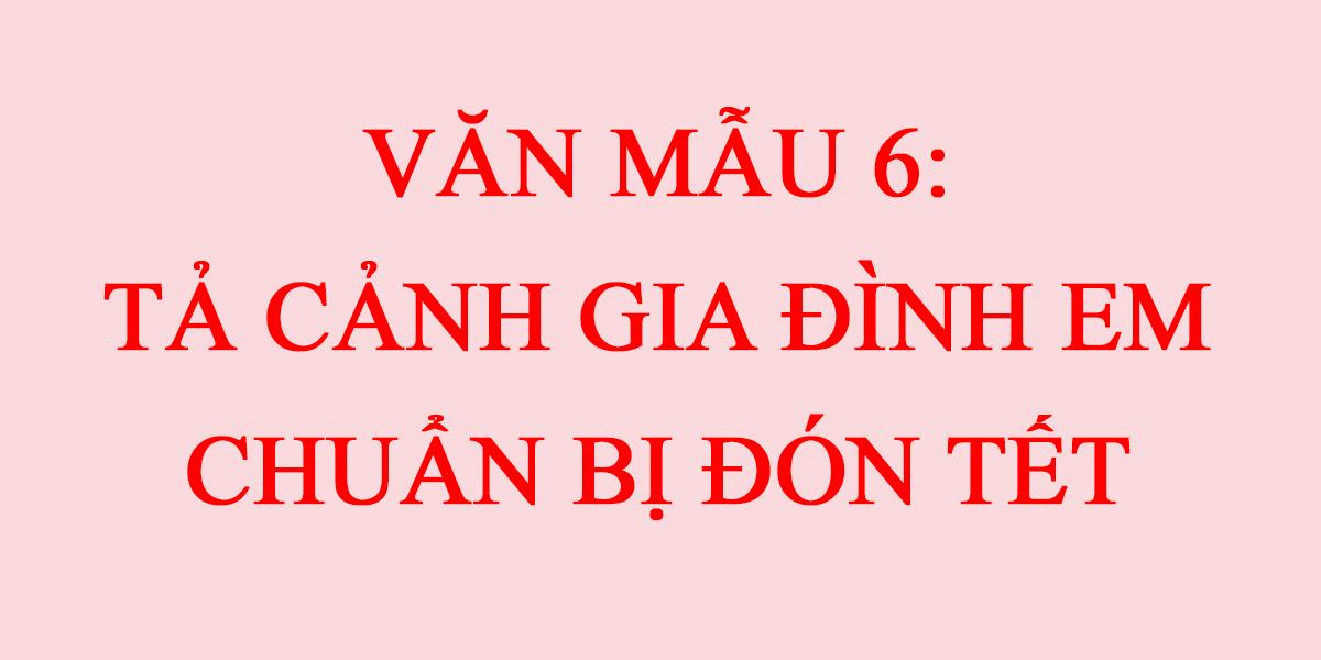 ta-canh-gia-dinh-em-chuan-bi-don-tet.png