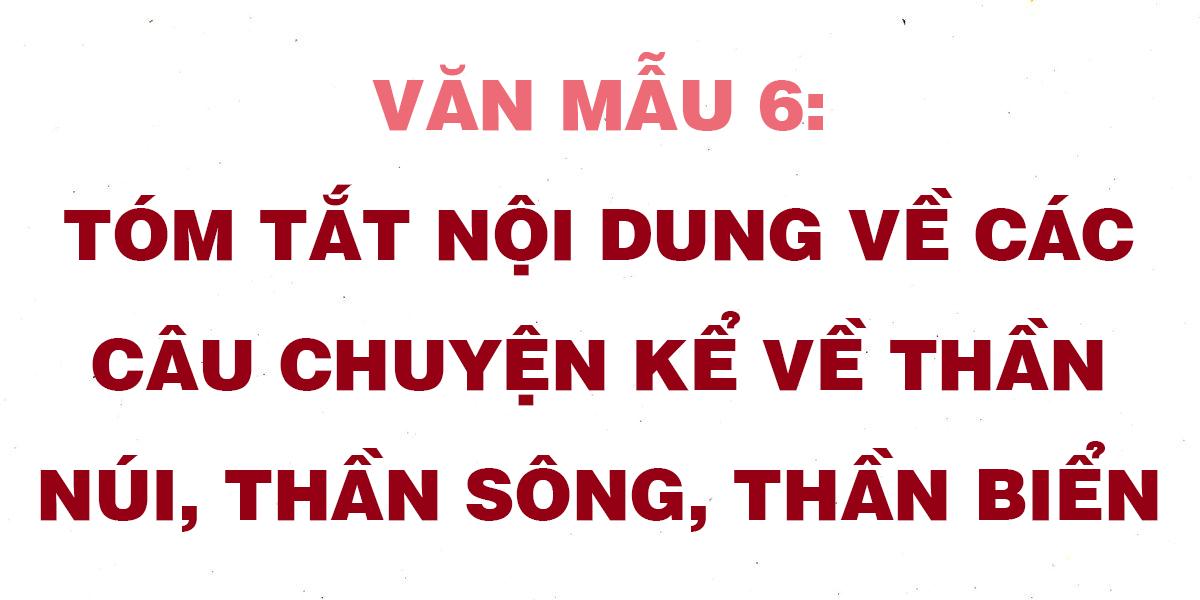 tom-tat-noi-dung-ve-cac-cau-chuyen-ke-ve-than-nui-than-song-than-bien.png