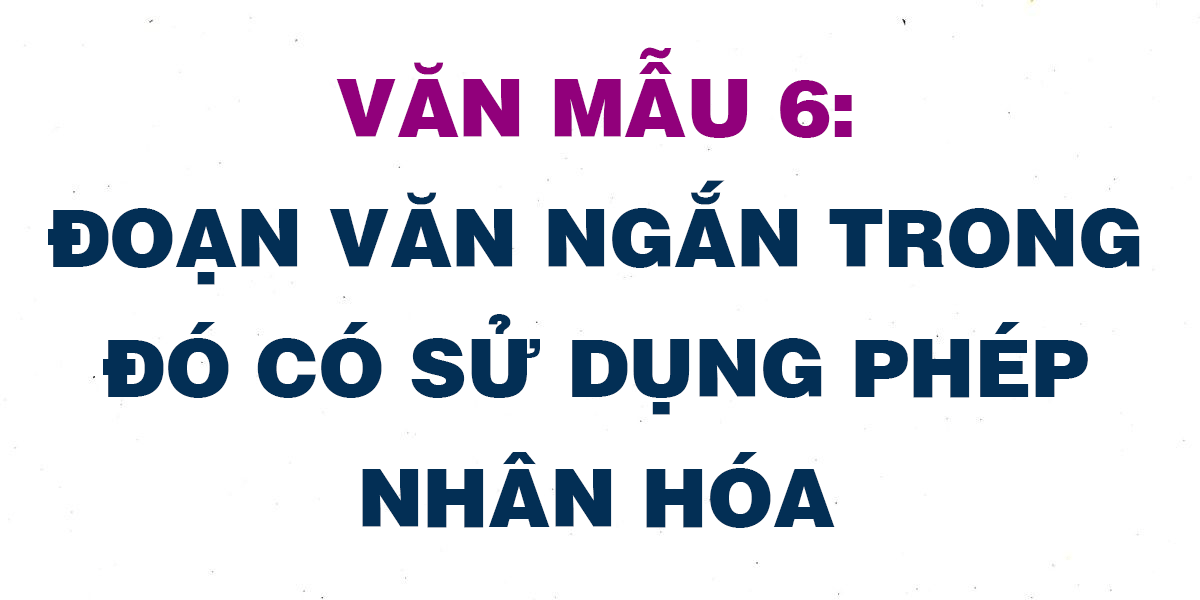 doan-van-ngan-trong-do-co-su-dung-phep-nhan-hoa.png