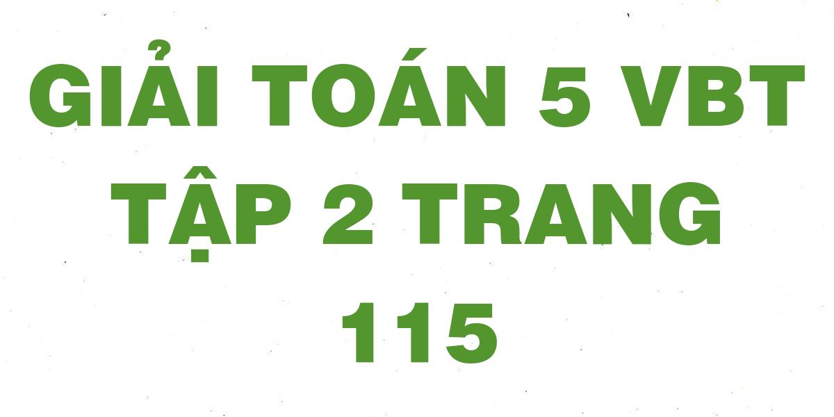 giai-vbt-toan-5-trang-115.png