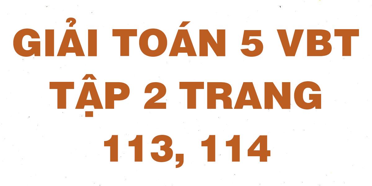 giai-vbt-toan-5-trang-113-114.png