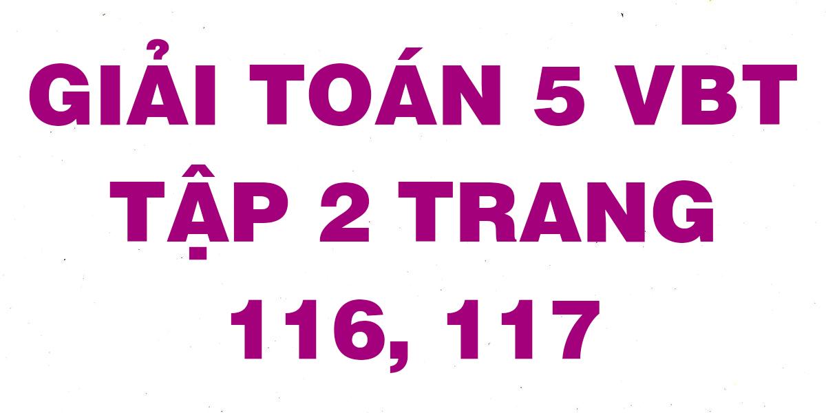 giai-vbt-toan-5-trang-116-117.png
