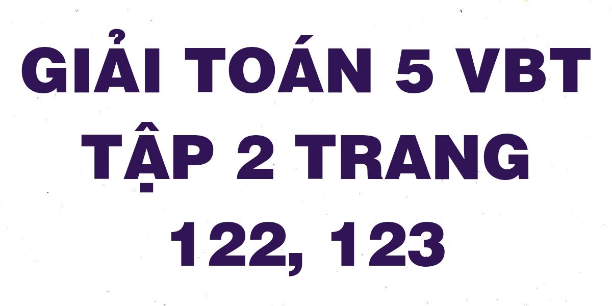 giai-vbt-toan-5-trang-122-123.png