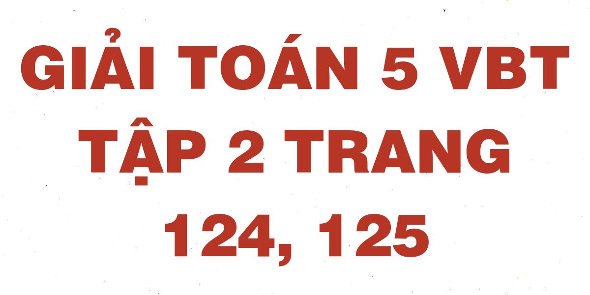 giai-vbt-toan-5-trang-124-125.png