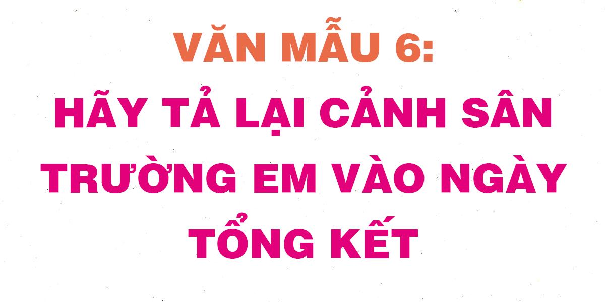 hay-ta-lai-canh-san-truong-em-vao-ngay-tong-ket.png
