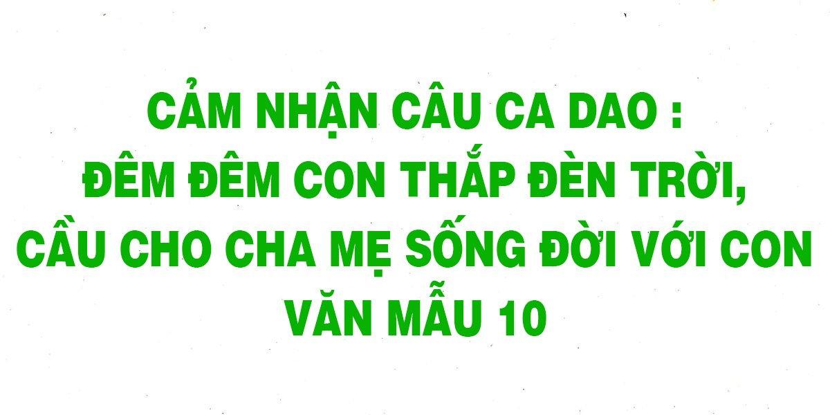 cam-nhan-dem-dem-con-thap-den-troi-cau-cho-cha-me-song-doi-voi-con.jpg