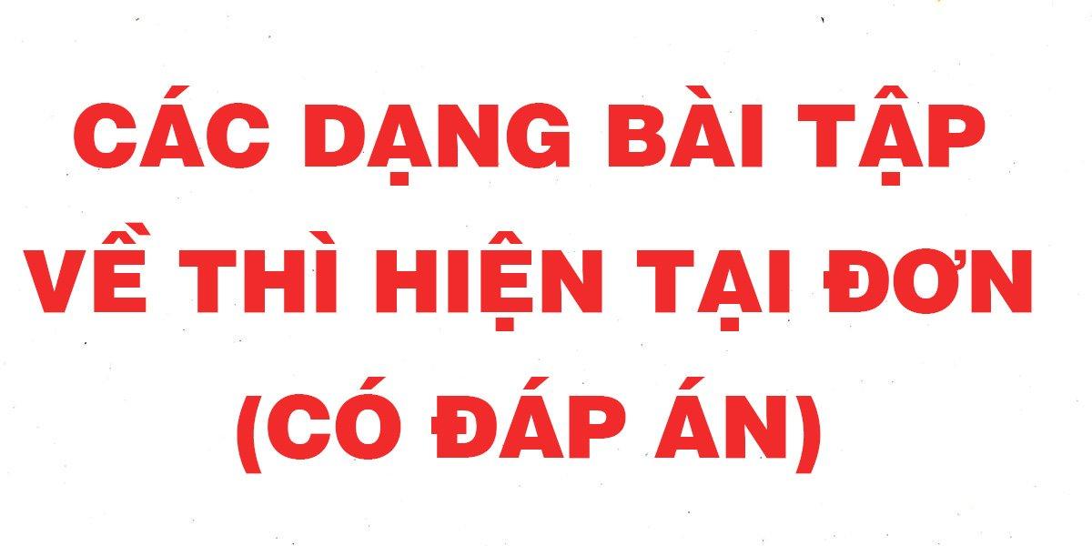 cac-dang-bai-tap-thi-hien-tai-don-day-du-nhat-co-dap-an.jpg