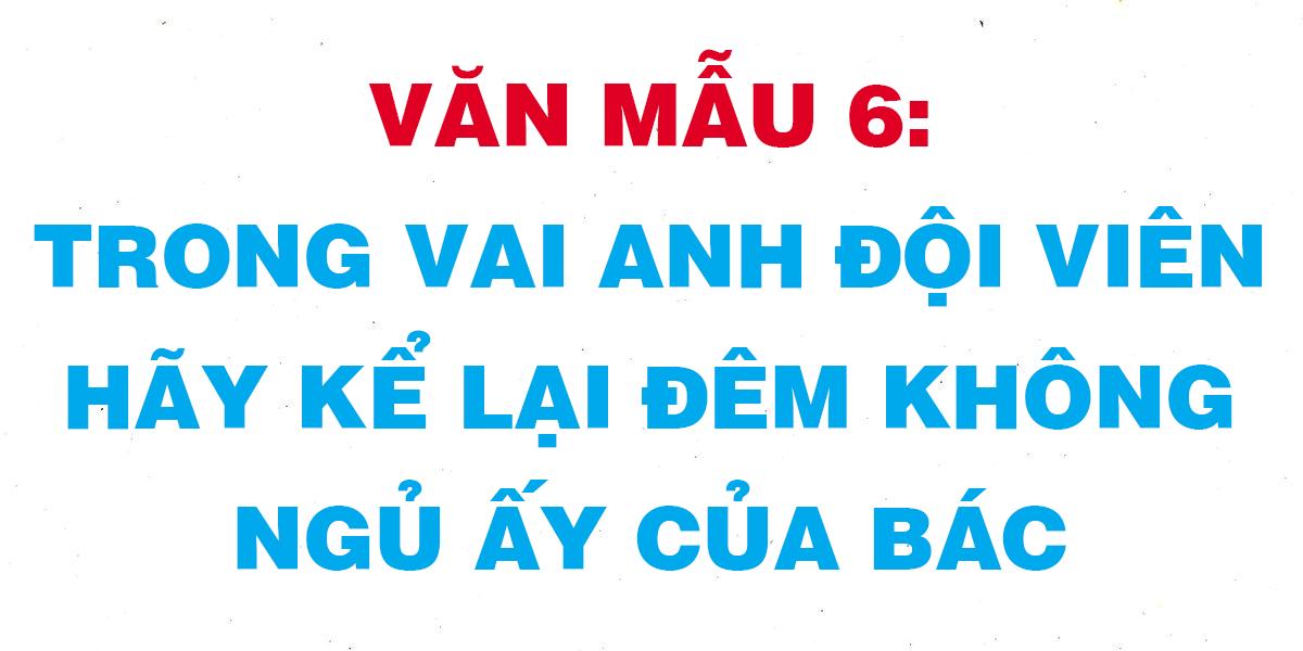 trong-vai-anh-doi-vien-hay-ke-lai-dem-khong-ngu-ay-cua-bac.png