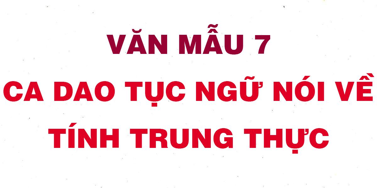 ca-dao-tuc-ngu-noi-ve-tinh-trung-thuc.png