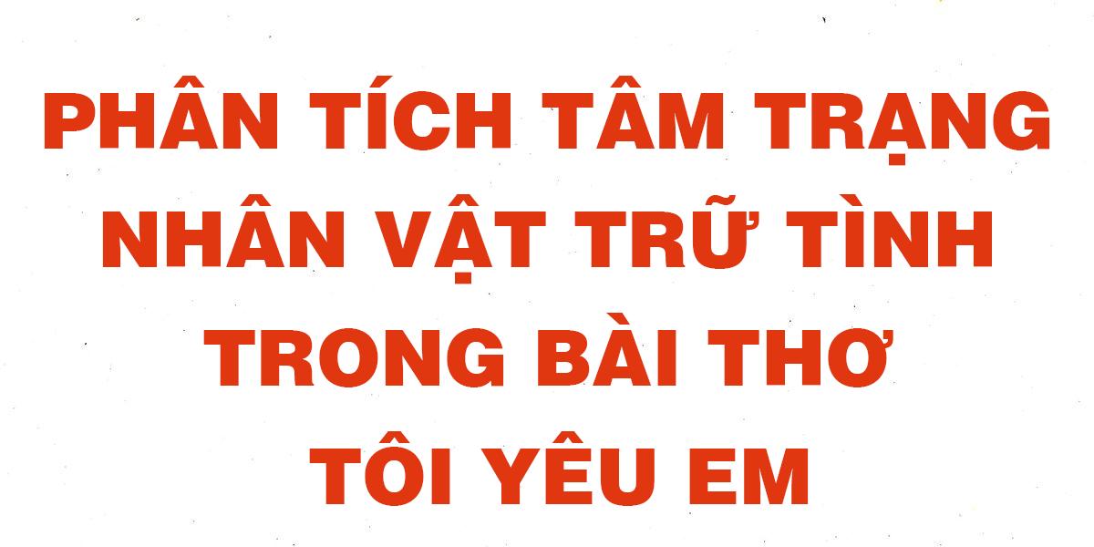 van-mau-lop-11-phan-tich-tam-trang-nha-vat-tru-tinh.png
