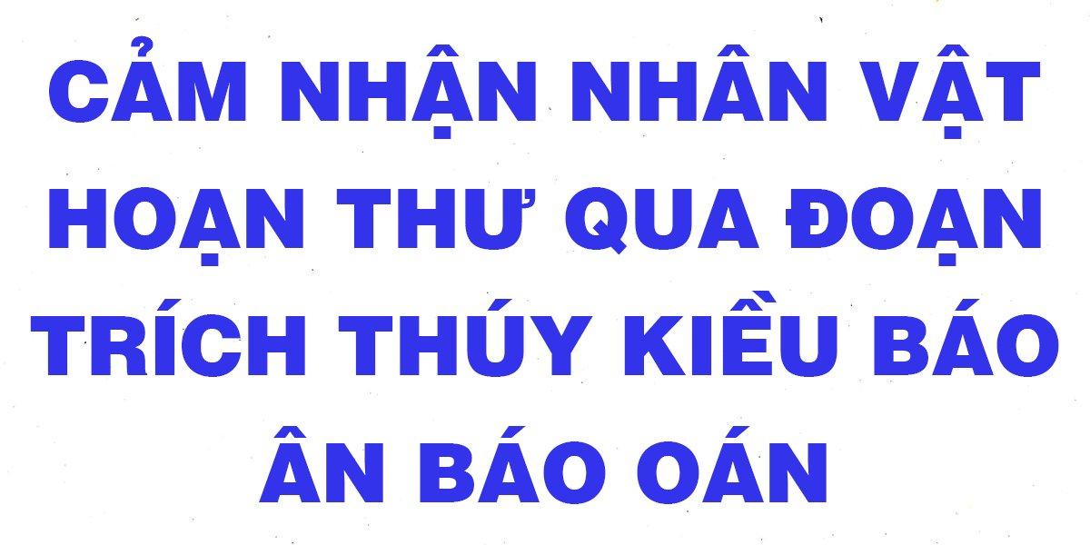 cam-nhan-nhan-vat-hoan-thu-qua-doan-trich-thuy-kieu-bao-an-bao-oan.jpg