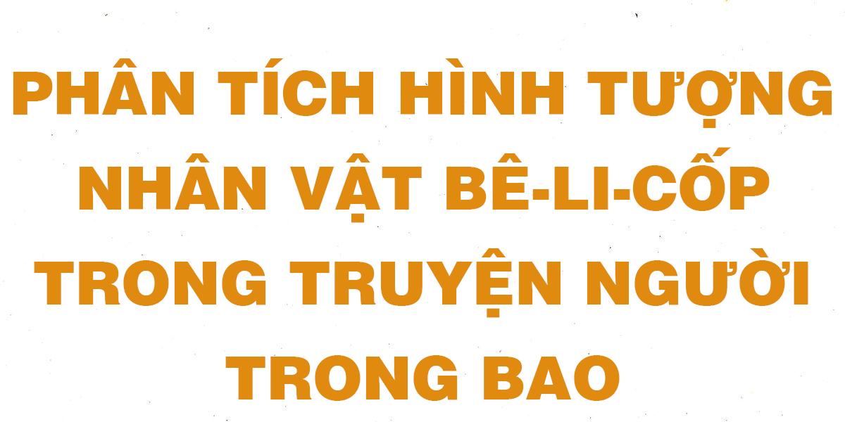 van-mau-lop-11-phan-tich-nhan-vat-be-le-cop.png