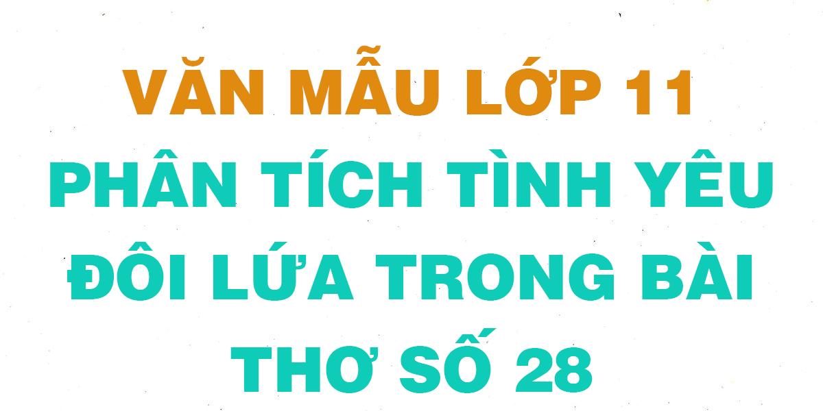 van-mau-lop-11-phan-tich-tinh-yeu-doi-lua.png