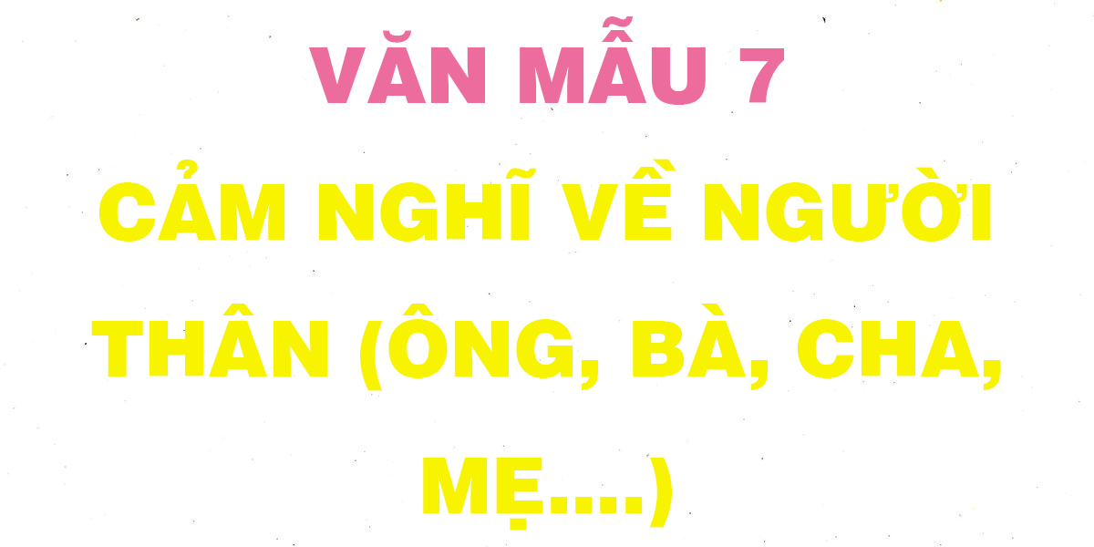 cam-nghi-ve-nguoi-than.png