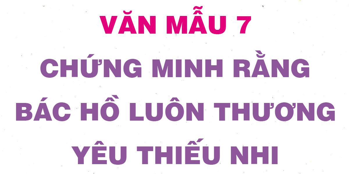 chung-minh-rang-bac-ho-luon-thuong-yeu-thieu-nhi.png