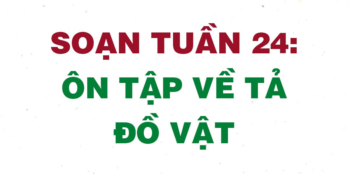 soan-tuan-24-on-tap-ve-ta-do-vat.png