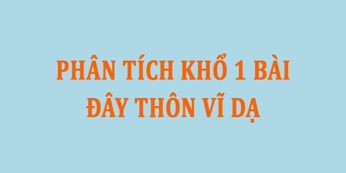 phan-tich-kho-1-bai-day-thon-vi-da.jpg