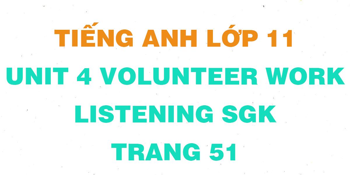 soan-tieng-anh-lop-11-unit-4-listen.png