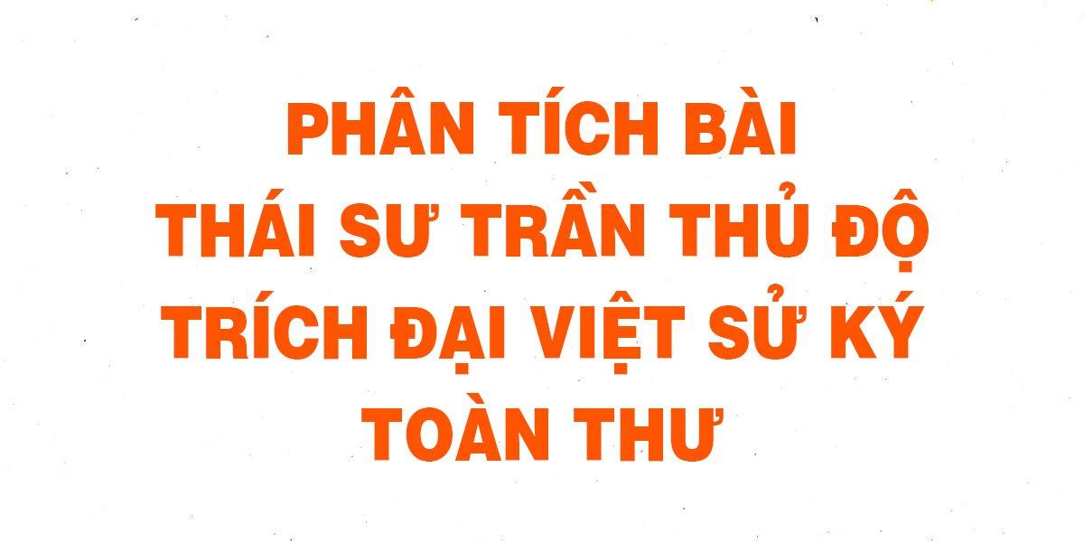 phan-tich-bai-thai-su-tran-thu-do-trich-dai-viet-su-ky-toan-thu.jpg