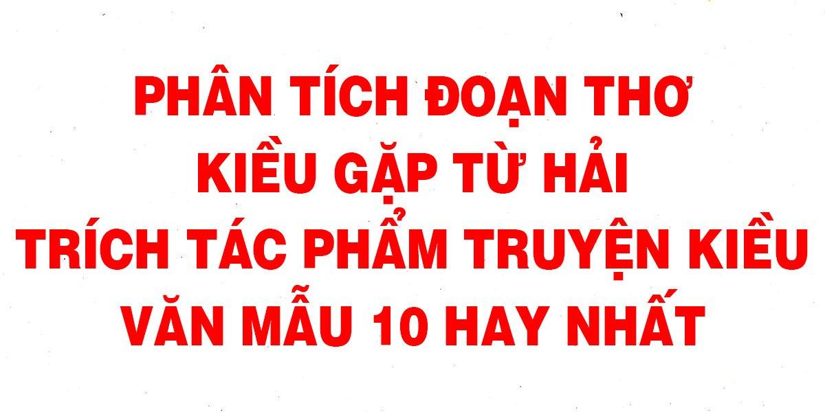 phan-tich-doan-tho-kieu-gap-tu-hai-trich-tac-pham-truyen-kieu-hay-nhat.jpg