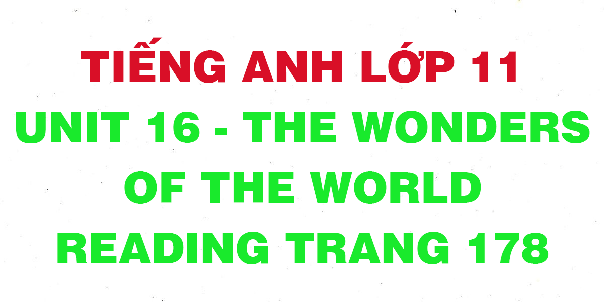 soan-tieng-anh-lop-11-unit-16-Reading.png