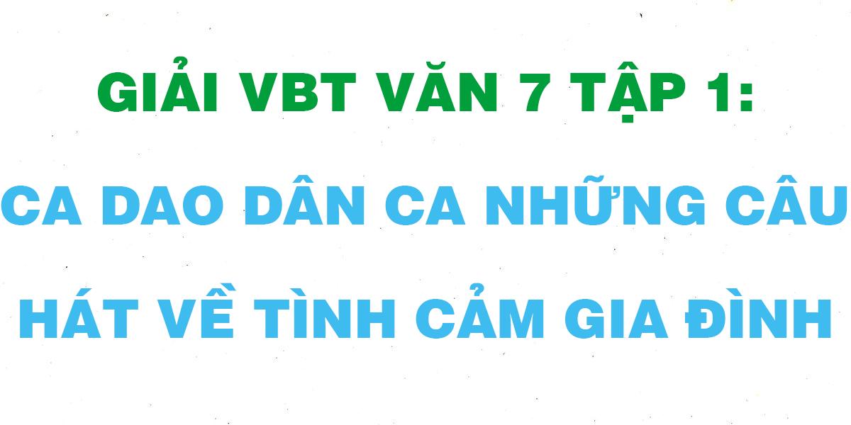 ca-dao-dan-ca-ve-nhung-cau-hat-ve-tinh-cam-gia-dinh.png