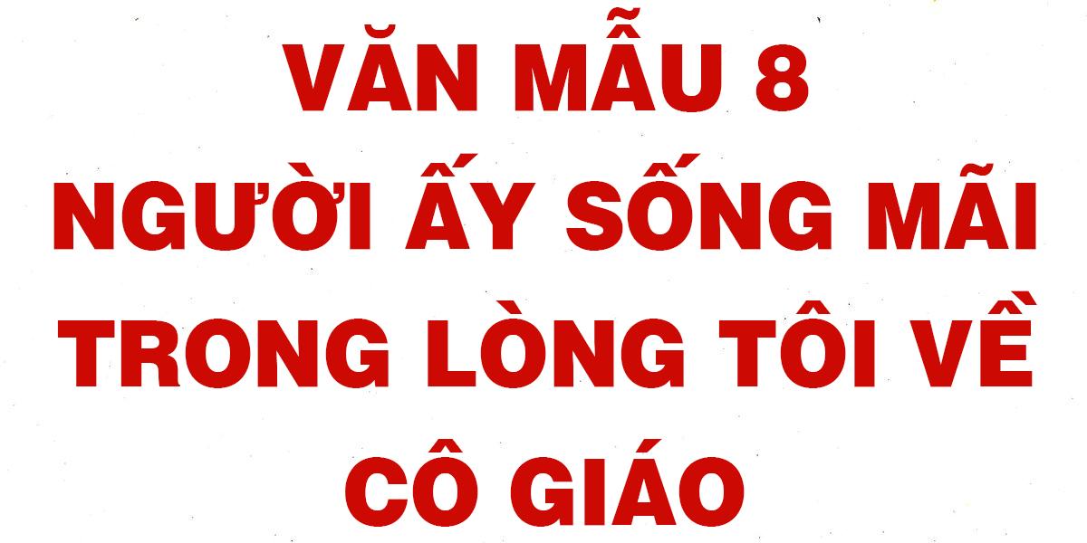 van-mau-8-nguoi-ay-song-mai-trong-long-toi-ve-co-giao-chon-loc.png