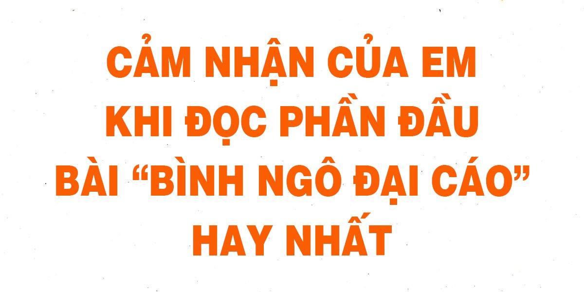 cam-nhan-cua-em-khi-doc-phan-dau-bai-binh-ngo-dai-cao-hay-nhat.jpg