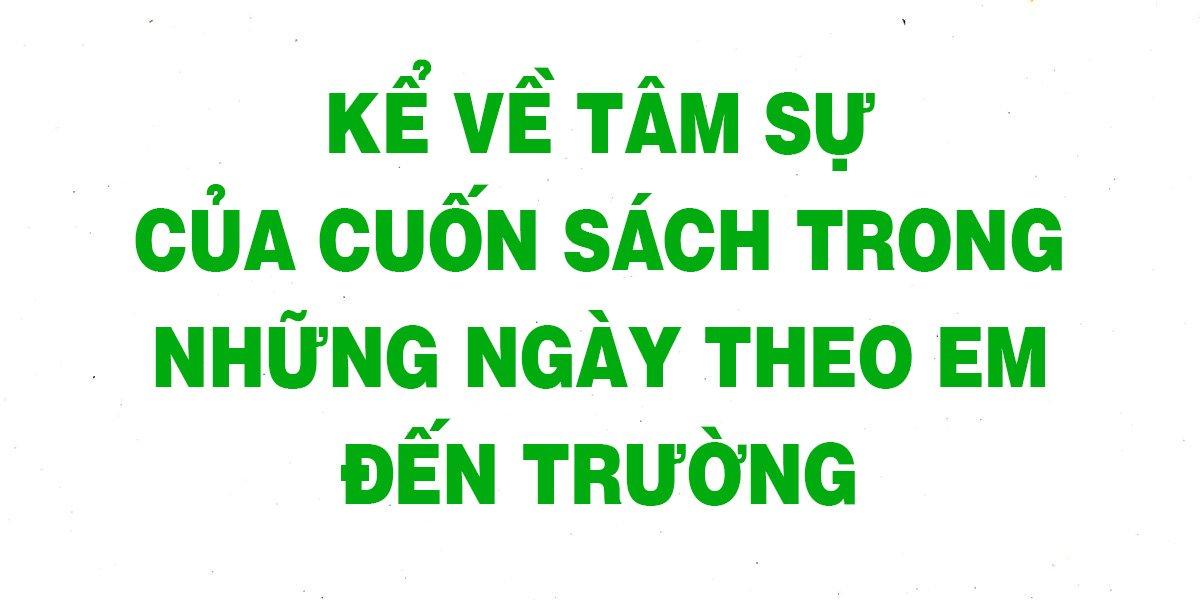 ke-ve-tam-su-cua-cuon-sach-trong-nhung-ngay-theo-em-den-truong.jpg
