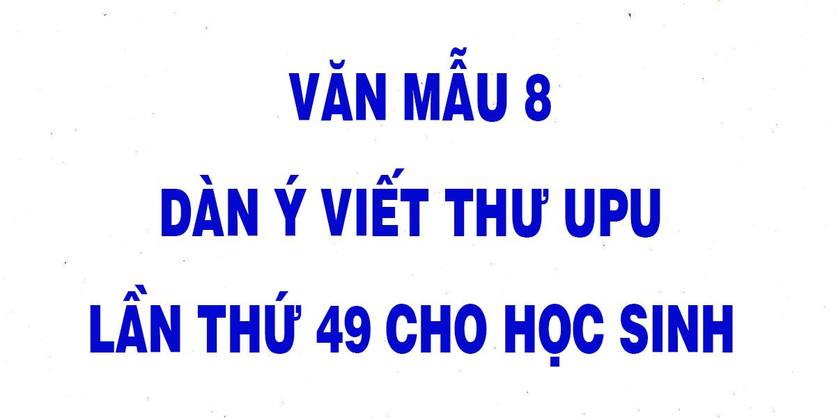 van-mau-8-dan-y-viet-thu-upu-lan-thu-49-cho-hoc-sinh-chon-loc.png